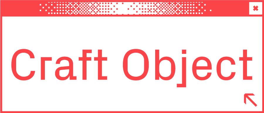 Weißes Browserfenster mit Wortabschnitt Craft Object in der Mitte